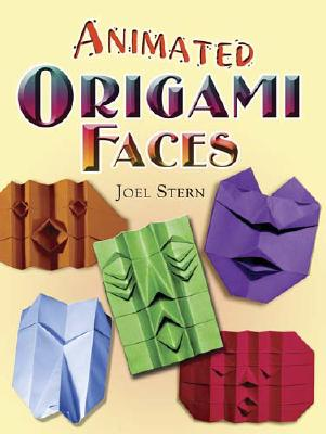 Animated Origami Faces By Stern, Joel/ Greenfield, David (PHT)